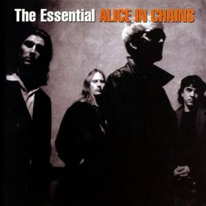 The Essential Alice in Chains Album