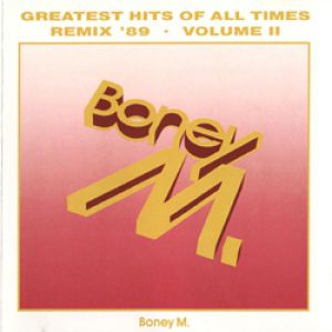 Greatest Hits of All Times – Remix '89 – Volume II Album