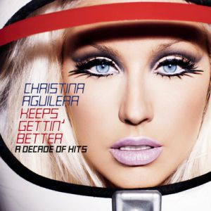 Keeps Gettin' Better: A Decade of Hits Album