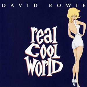 Real Cool World Album