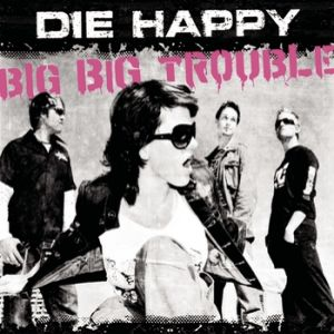 Big Big Trouble Album