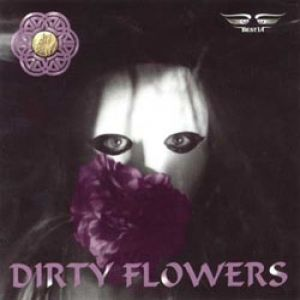 Dirty Flowers Album