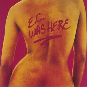E.C. Was Here Album