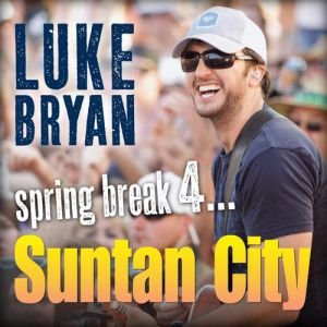 Spring Break 4...Suntan City Album