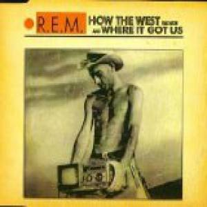 How the West Was Won and Where It Got Us Album