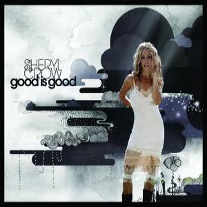 Good Is Good Album