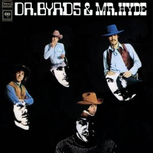 Dr. Byrds & Mr. Hyde Album