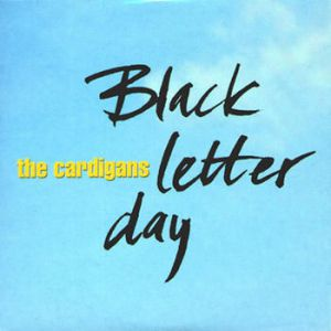 Black Letter Day Album