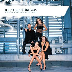 Dreams: The Ultimate Corrs Collection Album