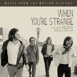 When You're Strange: Music From The Motion Picture Album