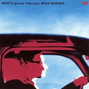 Who's Gonna Ride Your Wild Horses Album