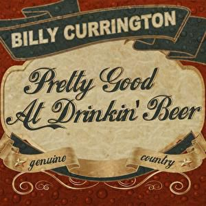 Pretty Good at Drinkin' Beer Album