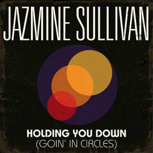 Holding You Down (Goin' in Circles) Album