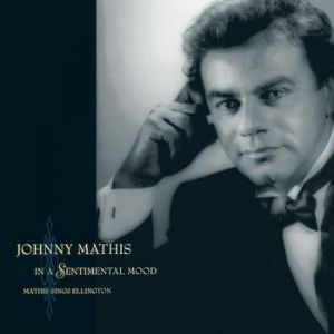 In a Sentimental Mood: Mathis Sings Ellington Album