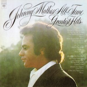 Johnny Mathis' All-Time Greatest Hits Album