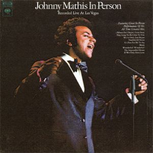 Johnny Mathis in Person: Recorded Live at Las Vegas Album