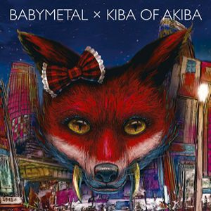 Babymetal × Kiba of Akiba Album
