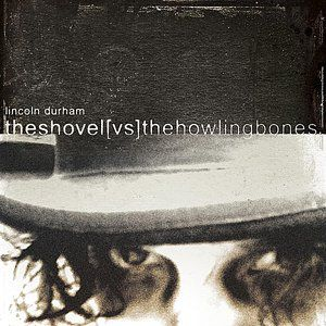 The Shovel vs. The Howling Bones Album
