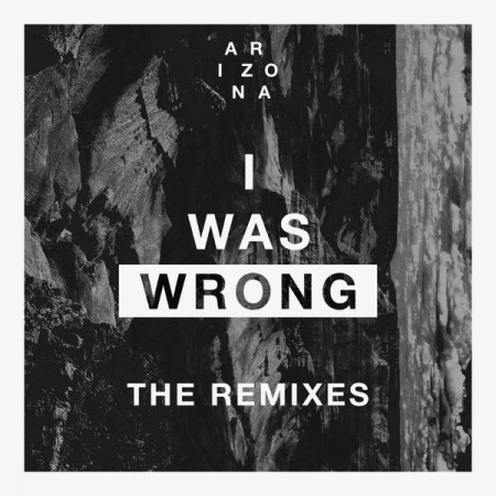 I Was Wrong Album