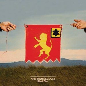 And Then Like Lions Album