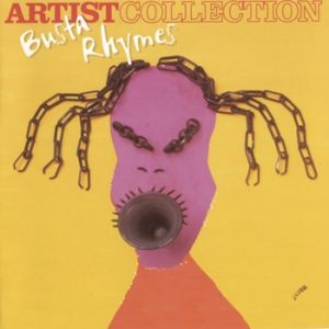 The Artist Collection: Busta Rhymes Album