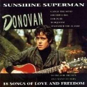 Sunshine Superman: 18 Songs of Love and Freedom Album