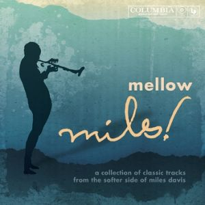 Mellow Miles Album