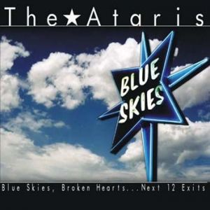 Blue Skies, Broken Hearts...Next 12 Exits Album