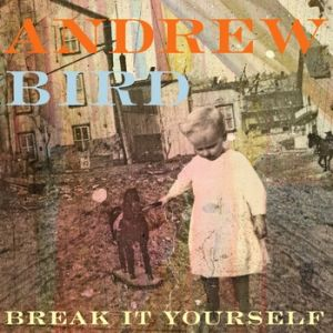 Break It Yourself Album