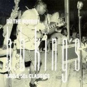 Do the Boogie! - B. B. King's Early '50s Classics Album