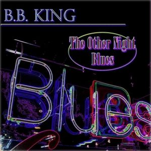 The Other Night Blues Album