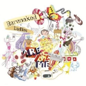 Barenaked Ladies Are Me Album