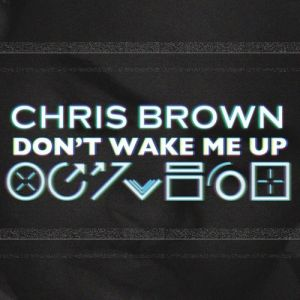 Don't Wake Me Up Album