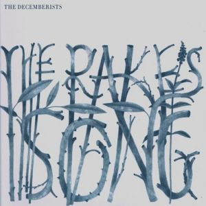 The Rake's Song Album