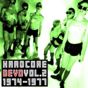 Hardcore Devo: Volume Two Album