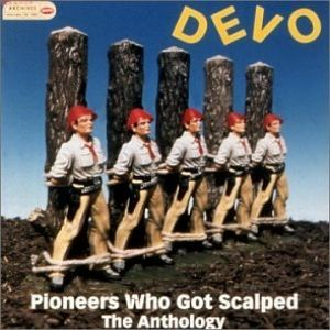 Pioneers Who Got Scalped: The Anthology Album