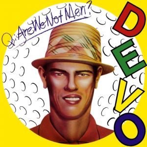 Q: Are We Not Men? A: We Are Devo! Album
