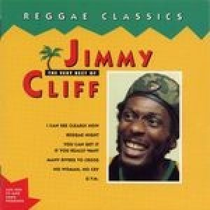 Reggae Classics – The Very Best of Jimmy Cliff Album