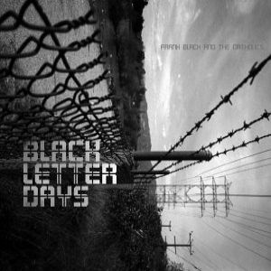 Black Letter Days Album