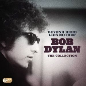 Beyond Here Lies Nothin' - The Collection Album