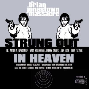 Strung Out in Heaven Album
