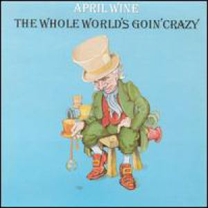 The Whole World's Goin' Crazy Album