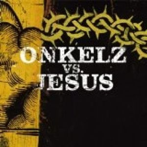 Onkelz vs. Jesus Album