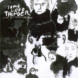 Some Loud Thunder Album
