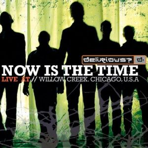 Now Is the Time - Live at Willow Creek Album