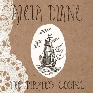 The Pirate's Gospel Album