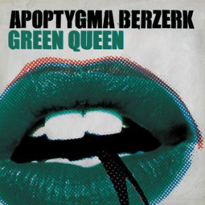 Green Queen Album