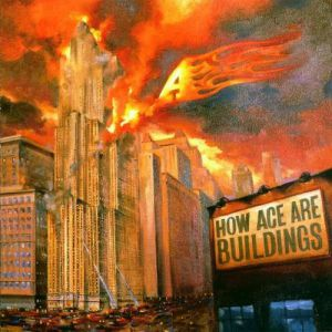 How Ace Are Buildings Album
