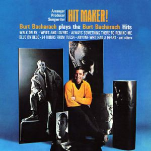 Hit maker!: Burt Bacharach plays the Burt Bacharach Hits Album