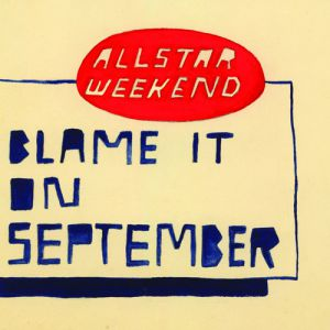 Blame It On September Album